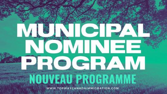 Nouveau programme - programme d'immigration pour les candidats des municipalités